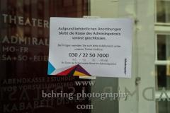 """Admiralspalast, """"Geschlossene Gesellschaft"""", Berlin, 16.03.2020"""
